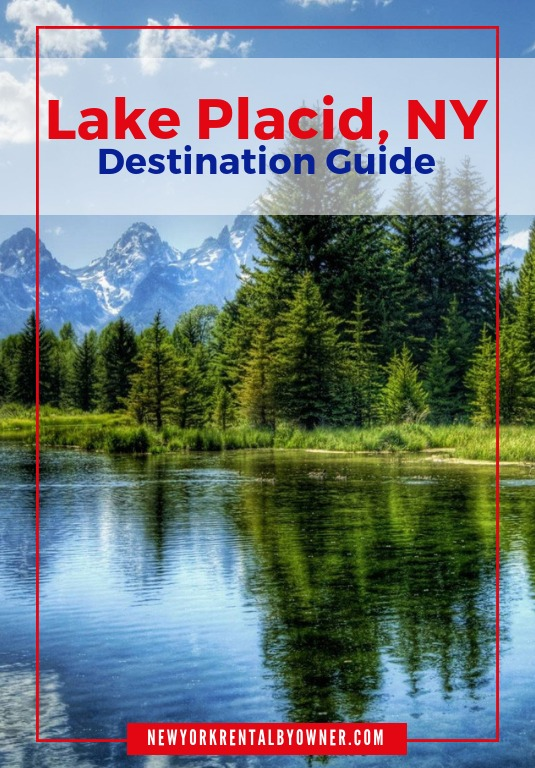 Lake Placid Vacation Rentals & Travel Guide